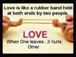... both ends by two people love when one leavesit hurts other love quote