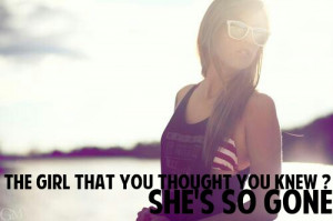 cute, love, pretty, quote, quotes, that girl, that girl tought gone