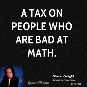 tax on people who are bad at math.
