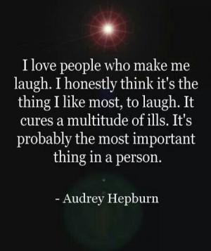 love people who make me laugh