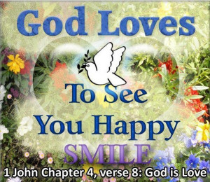 god loves to see you happy