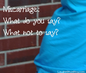 Miscarriage Quotes For Mothers What To Say picture
