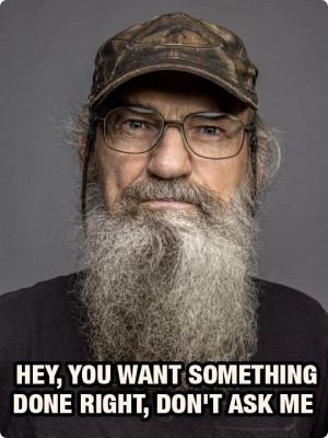 ... , 2013 Comments Off on Our Favorite, Funny Duck Dynasty Quotes