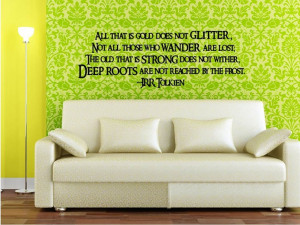 All That Is Gold Does Not Glitter Wall Art Quote - Aragorn's Poem Wall ...