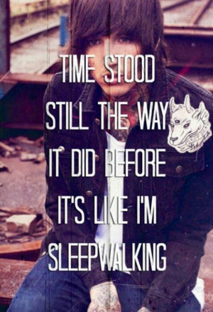 Sleep walking ~ Bring Me The Horizon