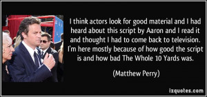 More Matthew Perry Quotes