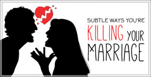 silent marriage killers are you quietly killing your marriage here are ...