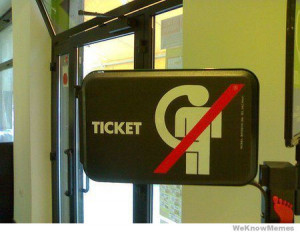 No dickheads ticket sign wtf