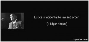 Showing Gallery For Law And Justice Quotes
