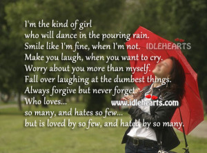 the kind of girl who will dance in the pouring rain smile like i m ...