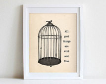 8x10 Vintage Bird Cage Wall Art Ins pirational Quote All Good Things ...