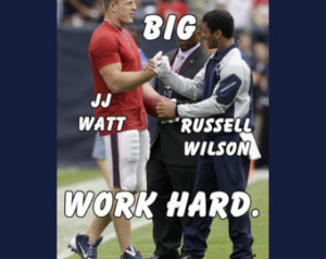 Houston Texans JJ Watt & Seattle Se ahawks Russell Wilson Photo Quote ...