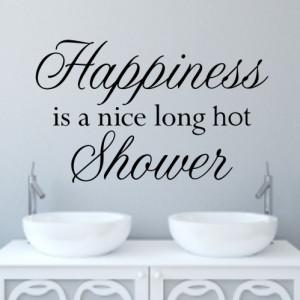 Bathroom Wall Quote Sticker - Hot Shower H606K