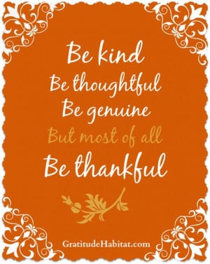 ... genuine and most of all thankful # thankful www gratitudehabitat com