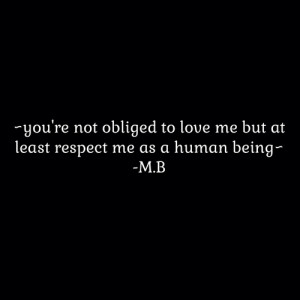 sad quotes #quotes #true #true quotes #respect #human #human being # ...