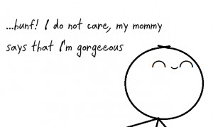 do not care… More quotes here:http://wagnerrios.tumblr.com ...