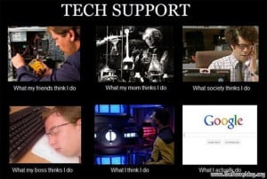 tech support it picture, what think i do, just google