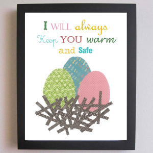 Will Always Keep You Warm And Safe ~ Children Quote