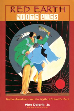 """Start by marking """"Red Earth, White Lies: Native Americans and the ..."""