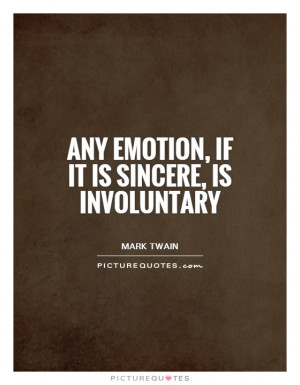Emotion Quotes Mark Twain Quotes