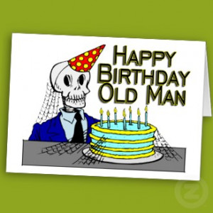 old_man_birthday_card-p137311698772.jpg#old%20man%20birthday%20328x328