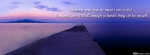 Alone-quotes-i-am-strong-enough-to-handle-things-by-myself