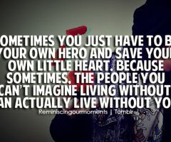 Be your own hero #quote