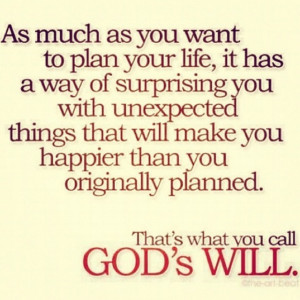 ... Will, God Plans, Remember This, Life, Amenities, Quote, Wisdom, Truths