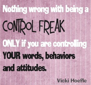 Control Freak Quotes and Sayings