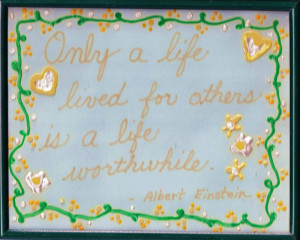 Here is one of two sayings framed on Grandma's wall: