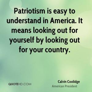 calvin-coolidge-patriotism-quotes-patriotism-is-easy-to-understand-in ...
