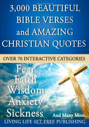 ... Verses and Amazing Christian Quotes: What The Bible Says About