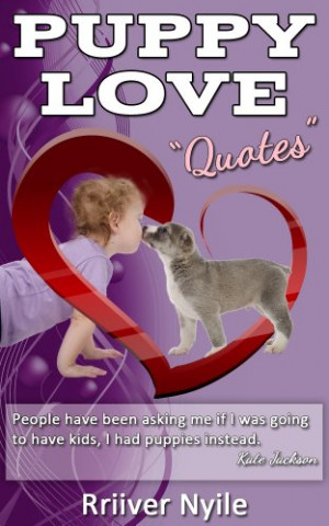 Rriiver Nyile - Valentine's Day: Puppy Love Quotes (English Edition)
