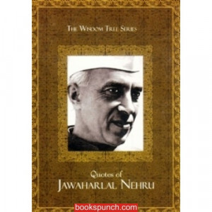 Table of Contents of 'Quotes of Jawaharlal Nehru' By Jawaharlal Nehru