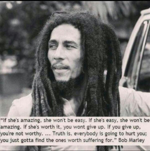 Truth is.- Bob Marley