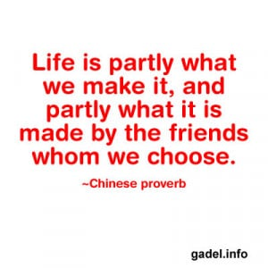 Life is partly what we make it, and partly what it is made by the ...