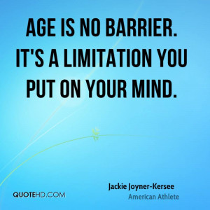 File Name : jackie-joyner-kersee-age-is-no-barrier-its-a-limitation ...