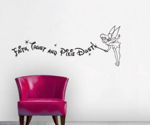 disney_tinkerbell_wall_decal_faith_trust_and_pixie_dust_quote_533fd311 ...