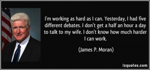 More James P. Moran Quotes