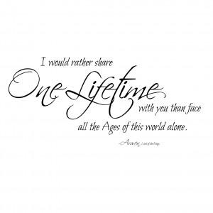 One Lifetime Arwen Quote