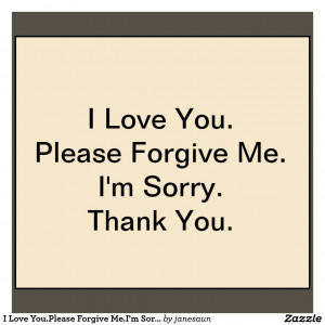 Forgive me Love Quotes Forgive me my Love Quotes Love