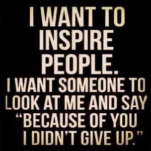 Awesome social work quotes! {I want to inspire people. I want someone ...