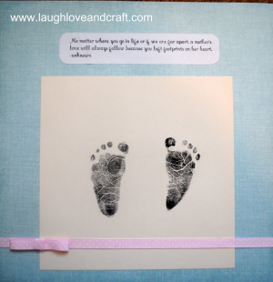 Quotes About Baby Footprints http://www.laughloveandcraft.com/2011/05 ...
