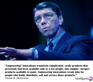 Six Quotes By Clayton Christensen: The Disruptive Innovator