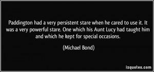 More Michael Bond Quotes