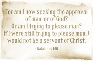 Pleasing God not man Bible verse
