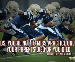 Your parents died or you died football quote