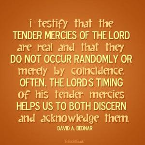 Tender Mercies | Creative LDS Quotes