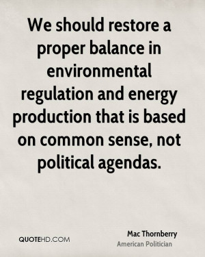 We should restore a proper balance in environmental regulation and ...