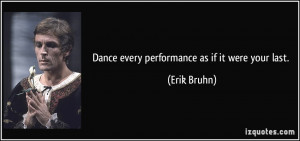 erik bruhn dance every performance as if it were your last dance